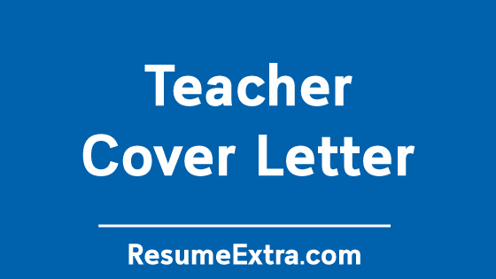 Teacher Cover Letter Sample