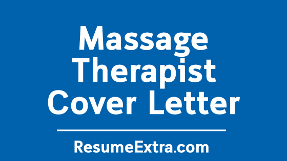 Massage Therapist Cover Letter Sample