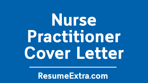 Nurse Practitioner Cover Letter Sample