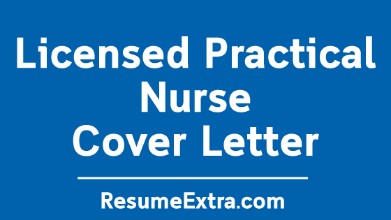 Licensed Practical Nurse Cover Letter Sample