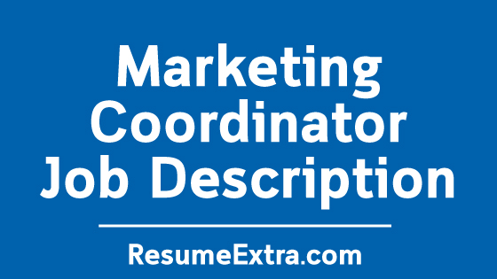 Marketing Coordinator Job Description Sample