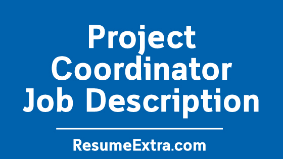 Project Coordinator Job Description Sample