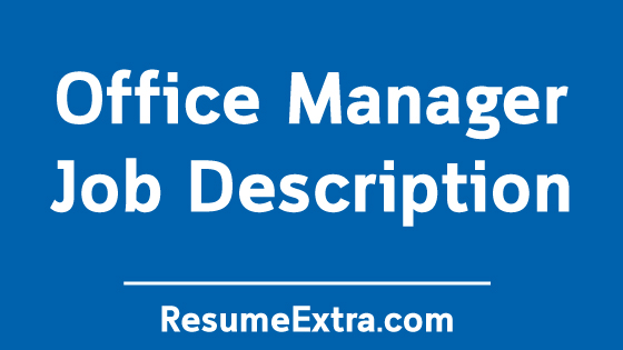 Office Manager Job Description Sample