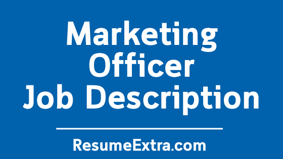 Marketing Officer Job Description Sample