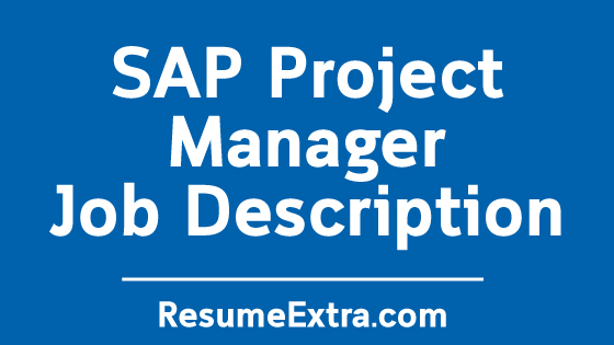 SAP Project Manager Job Description Sample