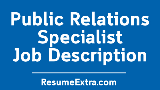 Public Relations Specialist Job Description Sample