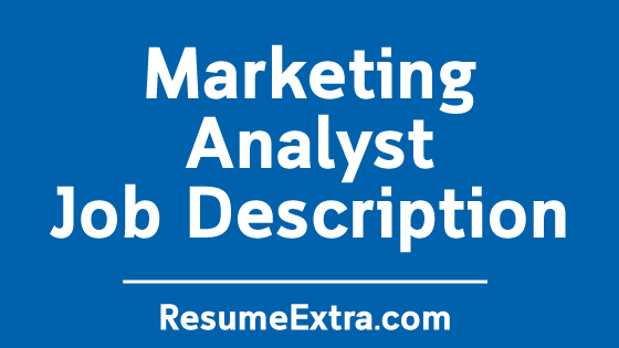 Marketing Analyst Job Description Sample