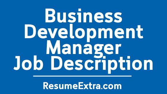 Business Development Manager Job Description Sample