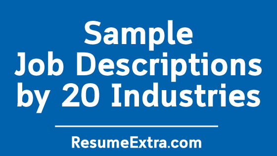 Best Sample Job Descriptions by 20 Industries