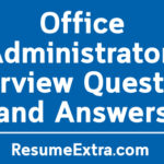 Sample Office Administrator Interview Questions and Answers