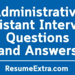 Sample Administrative Assistant Interview Questions and Answers