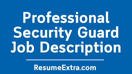 Security Guard Job Description Sample