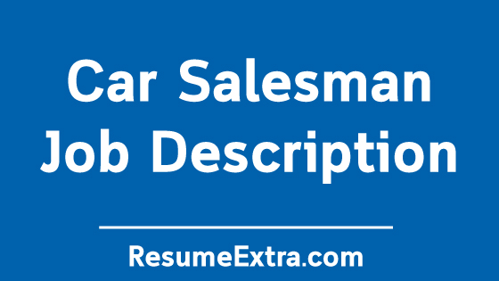 Car Salesman Job Description Sample