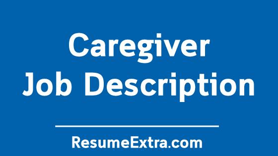 Caregiver Job Description Sample