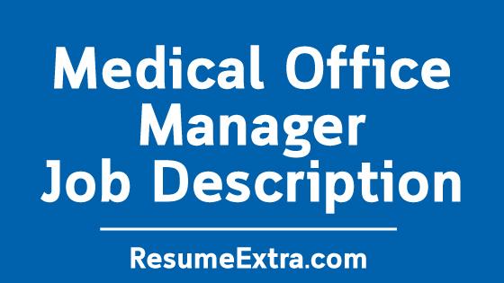 Medical Office Manager Job Description Sample