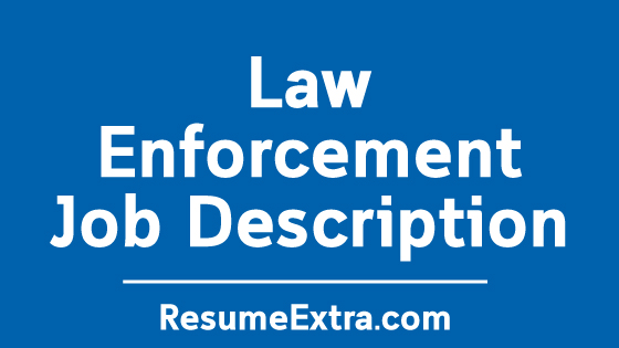 Law Enforcement Job Description Sample