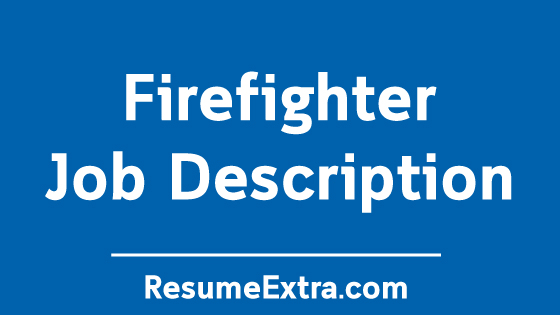 Firefighter Job Description Sample