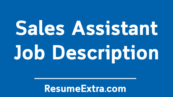 Sales Assistant Job Description Sample