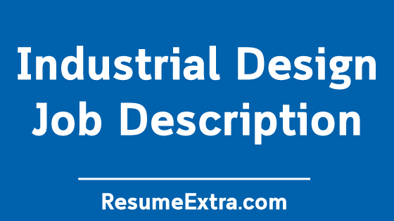 Industrial Design Job Description Sample