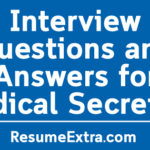 Sample Interview Questions and Answers for Medical Secretary