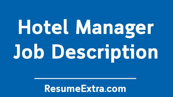 Hotel Manager Job Description Sample