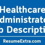 Healthcare Administrator Job Description Sample