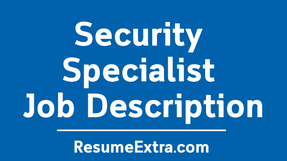 Security Specialist Job Description Sample