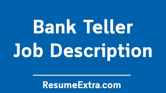 Bank Teller Job Description Sample