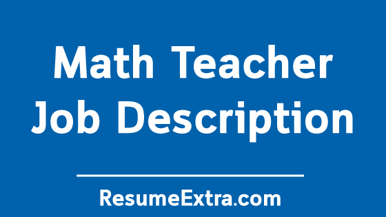 Math Teacher Job Description Sample