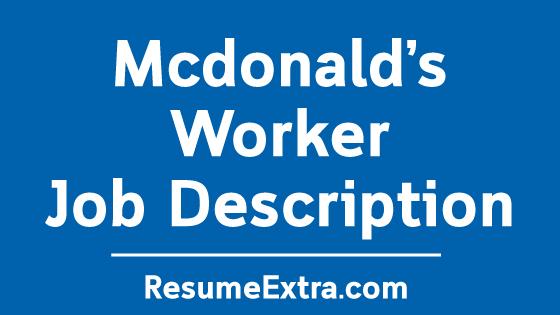Mcdonald's Worker Job Description Sample