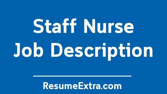Staff Nurse Job Description Sample