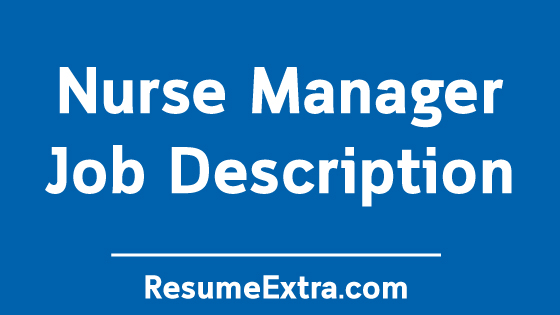 Nurse Manager Job Description Sample