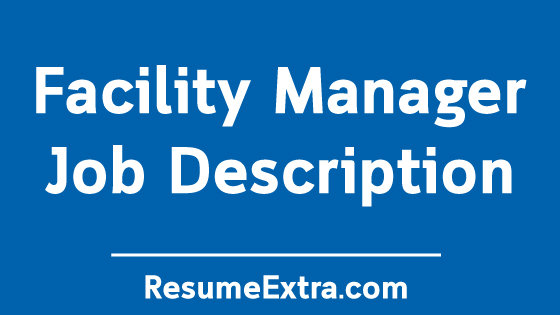 Facility Manager Job Description Sample