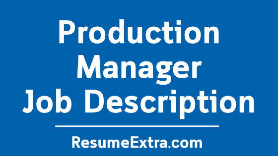 Production Manager Job Description Sample