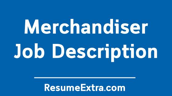 Merchandiser Job Description Sample