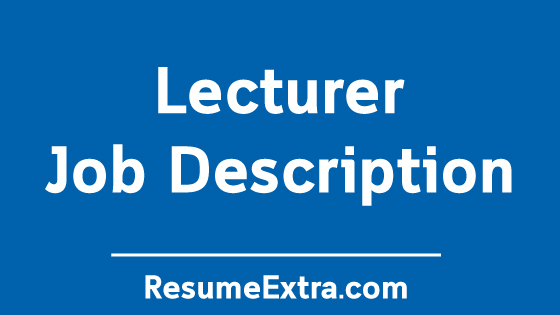 Lecturer Job Description Sample