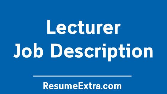 Lecturer Job Description Sample