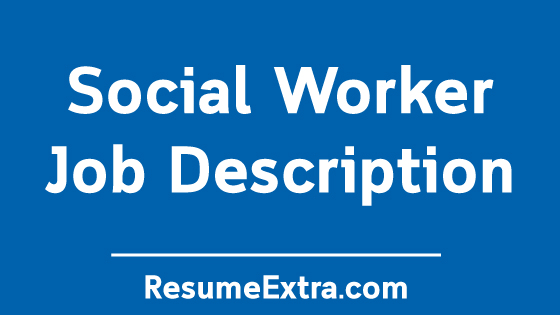 Social Worker Job Description Sample