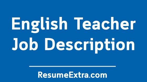 English Teacher Job Description Sample