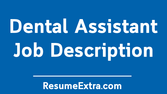 Dental Assistant Job Description Sample
