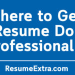 Where to Get a Resume Done Professionally